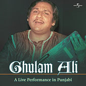 A Live Performance In Punjabi by Ghulam Ali