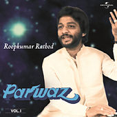 Parwaz  Vol. 1 ( Live ) by Roopkumar Rathod