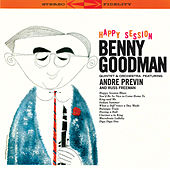 Happy Session: Quintet & Orchestra (Bonus Track Version) by Benny Goodman