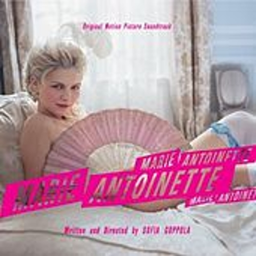 Marie Antoinette (Original Motion Picture Soundtrack) by Various Artists