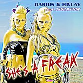 She's a Freak by Darius & Finlay