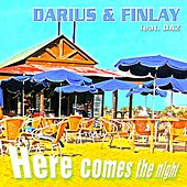 Here Comes the Night by Darius & Finlay