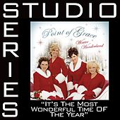 It's The Most Wonderful Time Of The Year [Studio Series Performance Track] by Point of Grace