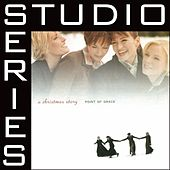 When Love Came Down [Studio Series Performance Track] by Point of Grace