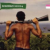 Brazilian Beats 4 by Various Artists