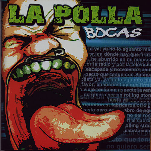 Bocas by La Polla (La Polla Records)