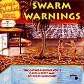 Swarm Warnings by Petit Mal