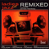 Ladies Of Jazz Remixed by Various Artists