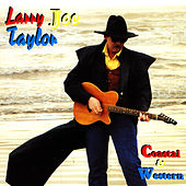Coastal and Western by Larry Joe Taylor