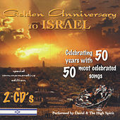 Golden Anniversary to Israel by David & The High Spirit