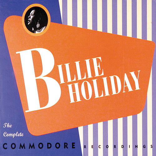 The Complete Commodore Recordings by Billie Holiday
