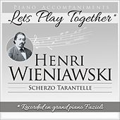 Piano Accompaniments for Henri Wieniawski Scherzo Tarantelle by Let's Play Together