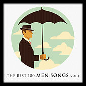 The Best 100 Men Songs Vol. 1 by Various Artists