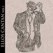 Ellos Cantan Vol. 1 by Various Artists