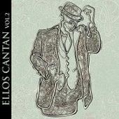 Ellos Cantan Vol. 2 by Various Artists