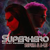 Superhero (No Rap Version) by Sophia