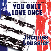 You Only Love Once by Jacques Loussier