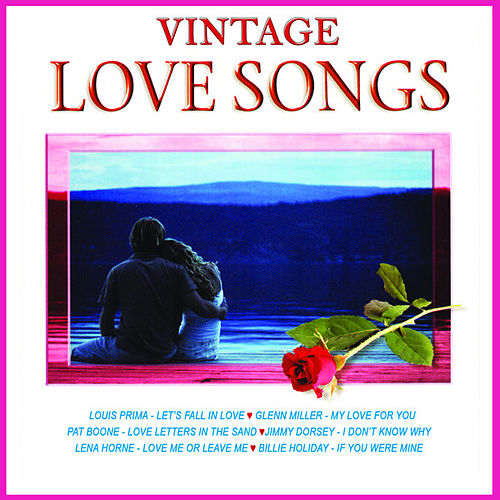 Vintage Love Songs by Various Artists