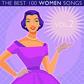 The Best 100 Women Songs Vol. 2 by Various Artists