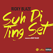 Suh Di Ting Set - Single by Ricky Blaze