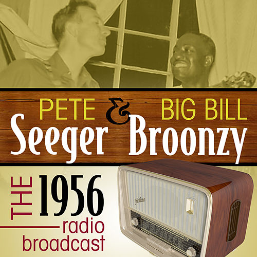 The 1956 Radio Broadcast by Big Bill Broonzy