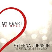 My Heart Is Open (feat. Brenda Thompson) by Syleena Johnson