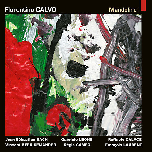 Bach, Beer-Demander, Calace, Campo, Laurent & Leone: Mandoline by Florentino Calvo