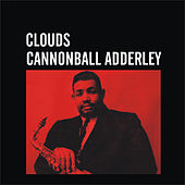 Clouds by Cannonball Adderley