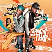 Straight Like That by Rich Kidz