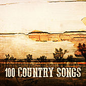 100 Country Songs von Various Artists