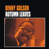 Autumn Leaves by Benny Golson