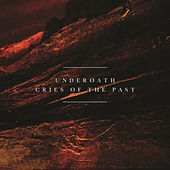Cries of the Past by Underoath