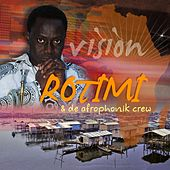 Vision by Rotimi