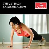 The J.S. Bach Exercise Album by Various Artists