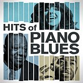 Hits of Piano Blues von Various Artists