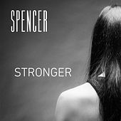Stronger by Spencer
