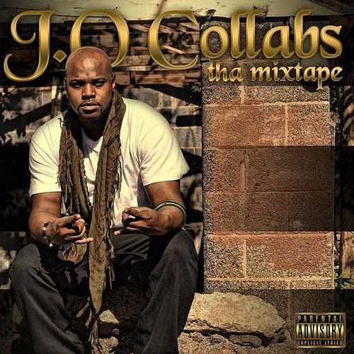 J.O. Collab's 'tha Mixtape' by Magnificent J.O.