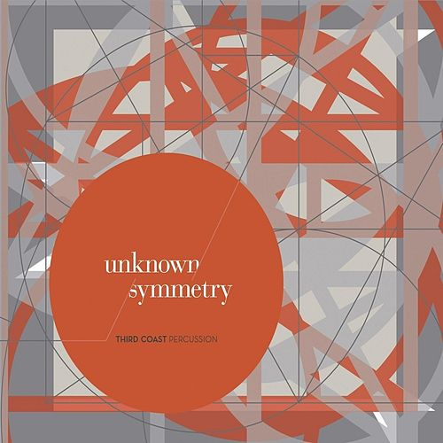 Unknown Symmetry by Third Coast Percussion