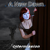 Intermission by New Dawn