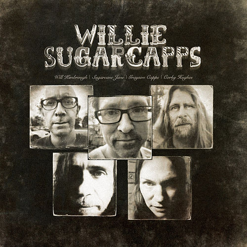 Willie Sugarcapps by Willie Sugarcapps