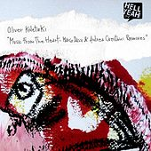 Music From The Heart - REMIXES by Oliver Koletzki
