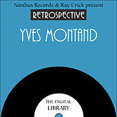 A Retrospective Yves Montand by Yves Montand