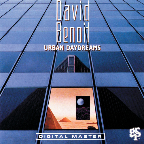Urban Daydreams by David Benoit