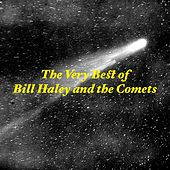 The Very Best of Bill Haley & the Comets by Bill Haley & the Comets