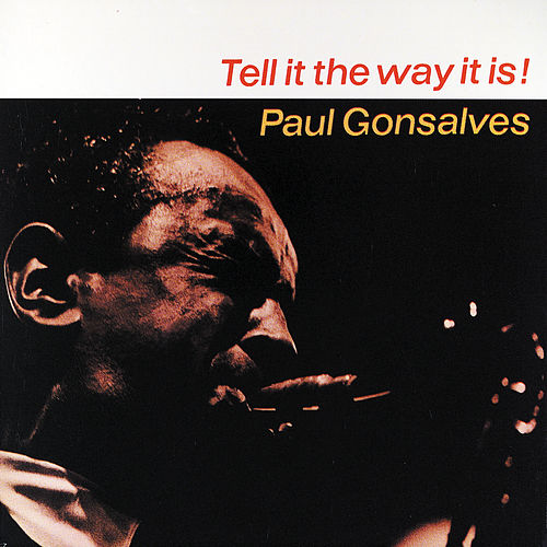 Tell It The Way It Is!/Cleopatra - Feelin' Jazzy by Paul Gonsalves