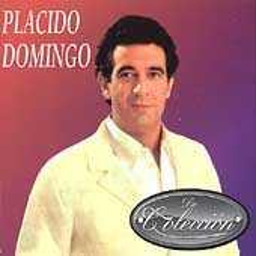 De Coleccion by Placido Domingo