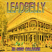In New Orleans by Ledbelly