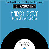 A Retrospective Harry Roy by Harry Roy
