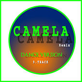 Camela Remix  Dance Version 9. Track by Carlos Jean