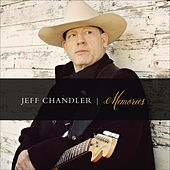 Memories by Jeff Chandler